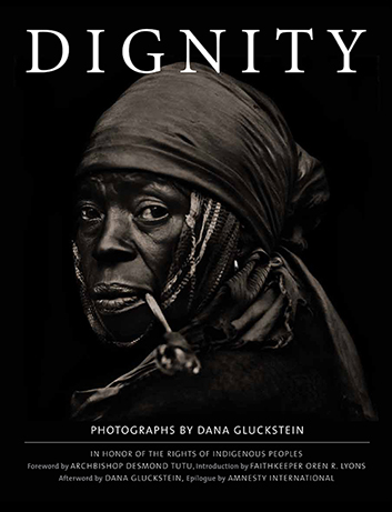 DIGNITY: In Honor of the Rights of Indigenous Peoples ...
