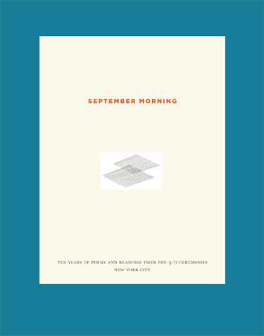 september morning ten years of poems and readings from the 9 11